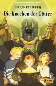 Cover Akademie der Abenteuer Band 1 Die Knochen der Götter_für BoD